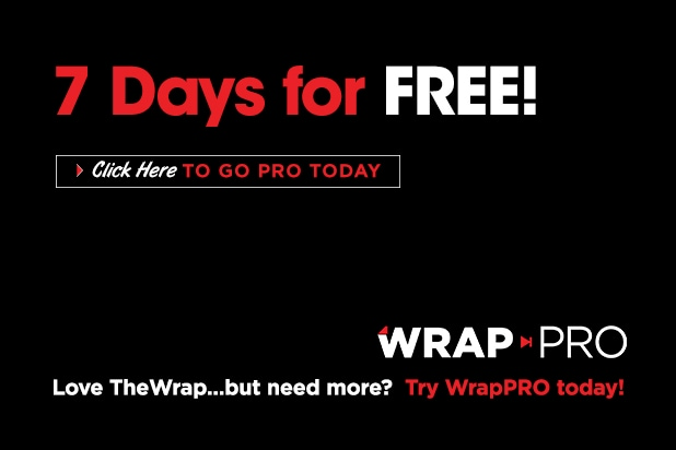 7 Days for FREE! - Love TheWrap...but need more? Try WrapPRO today!