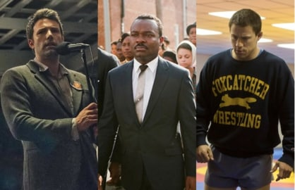 Ben Affleck in Gone Girl, David Oyelowo in Selma and Channing Tatum in Foxcatcher