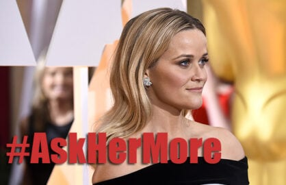 Reese WItherspoon, #AskHerMore