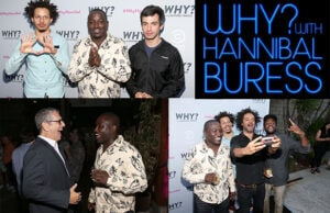 """Comic pals Eric Andre, Nathan Fielder, Jeffrey Ross and more joined Hannibal Buress to celebrate the premiere of his day-and-date Comedy Central series """"Why? With Hannibal Buress"""" at SmogShoppe on Wednesday, July 9. (Getty Images; Comedy Central)"""