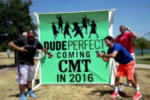 Dude Perfect CMT