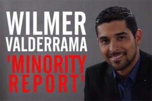 Wilmer Valderrama Minority Report