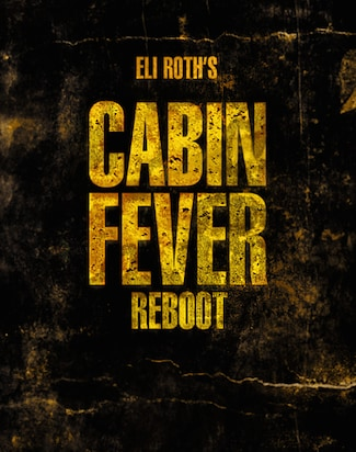 Ifc Midnight Buys 39 Cabin Fever 39 Reboot Written By Eli Roth