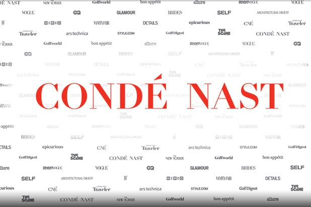 Troubles for Condé Nast: Publisher to Lay Off About 100 Employees, Furlough Another 100