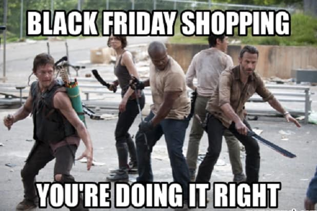 http://www.thewrap.com/wp-content/uploads/2015/11/black-friday-meme5.jpg