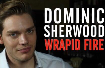 Dominic Sherwood Wrapid Fire