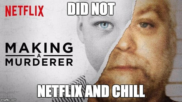 netflixchill 9 'making a murderer' memes to make you laugh while you seethe,Making A Murderer Meme