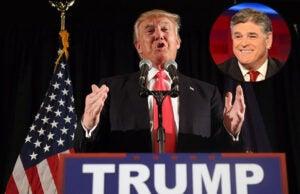 Donald Trump and Fox News host Sean Hannity
