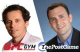 UFC Gym CEO Brent Leffel and ThePostGame founder and CEO David Katz