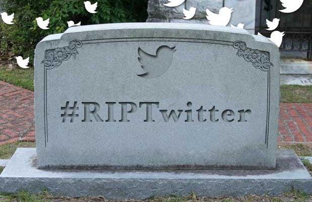 Twitter #RIPTwitter