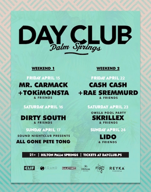 The Day Club Palm Springs features Skrillex, Pete Tong, and Tokimonsta amongst others.