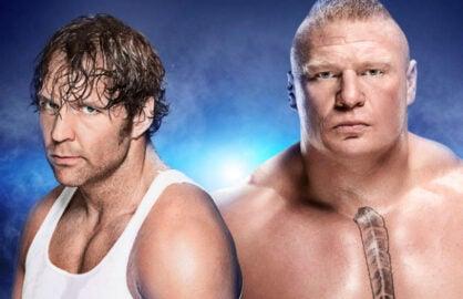 Dean Ambrose Brock Lesnar
