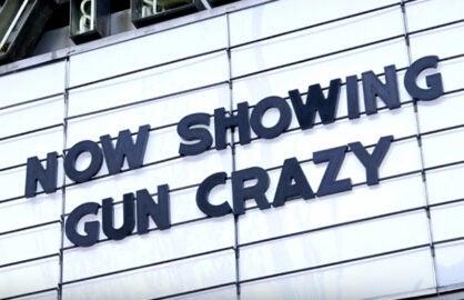 Gun Crazy gun violence