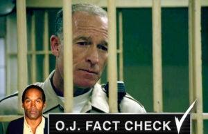 oj fact check prison guard