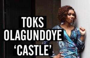 Castle Toks Olagundoye