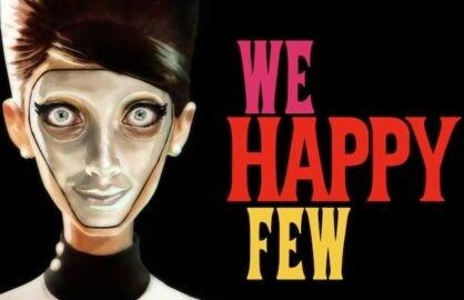We Happy Few E3 Trailer