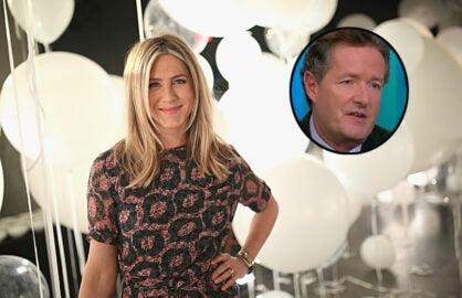 Jennifer Aniston and Piers Morgan