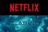 Netflix, Relativity