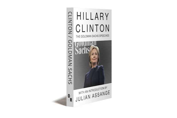 Hillary Clinton's Wiki-Leaked Goldman Sachs Speeches Get Book Date ... In January