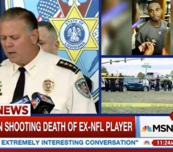 MSNBC Cuts From Joe McKnight Press Conference When Sheriff Drops NSFW Language (Video)
