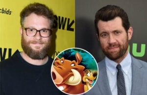 Seth Rogen Billy Eichner Pumbaa and Timon