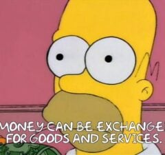 simpsons 30th anniversary memes money can be exchanged for goods and services