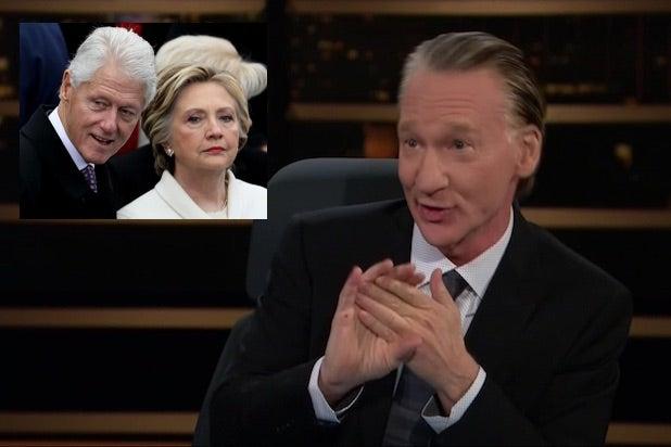 Bill Maher Bill Clinton Hillary Clinton