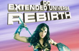 DC Extended Universe Rebirth Geoff Johns DC Films