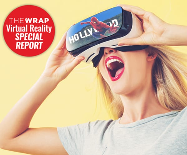 TheWrap Virtual Reality Special Report