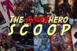 Superhero Scoop Comic-Con