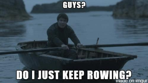 gendry meme keep rowing