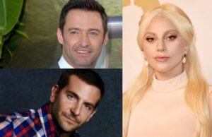 Lady Gaga Hugh Jackman Bradley Cooper