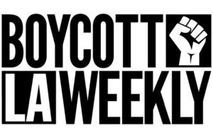 Boycott LA Weekly
