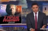 the daily show with trevor noah donald trump trade war