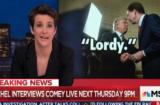 Rachel Maddow on Comey