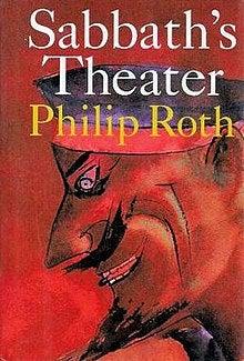 Philip Roth best book Sabbath's theater American pastoral