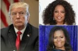Donald Trump Oprah Winfrey Michelle Obama