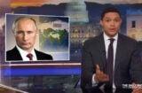 Trevor Noah and Putin