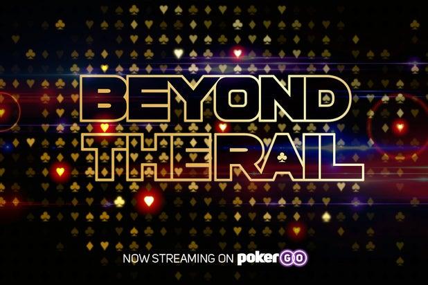 "Poker Central ""Beyond the Rail"""