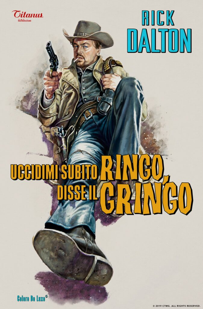 Kill Me Quickly Ringo Said the Gringo Rick Dalton Once Upon a Time in Hollywood