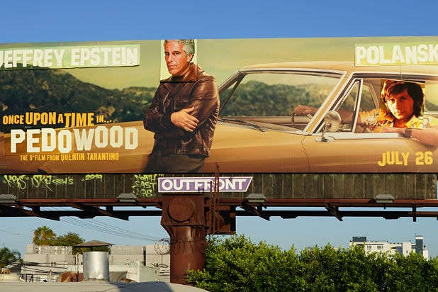 Once Upon A Time In Hollywood Billboard Vandal Says He