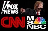 FOX News CNN MSNBC Donald Trump