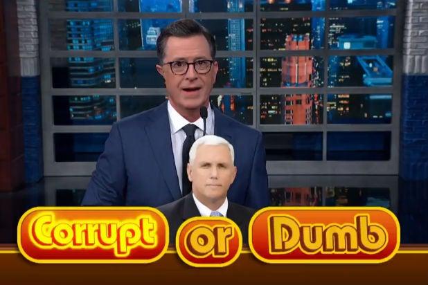Stephen Colbert Mike Pence Corrupt or Dumb
