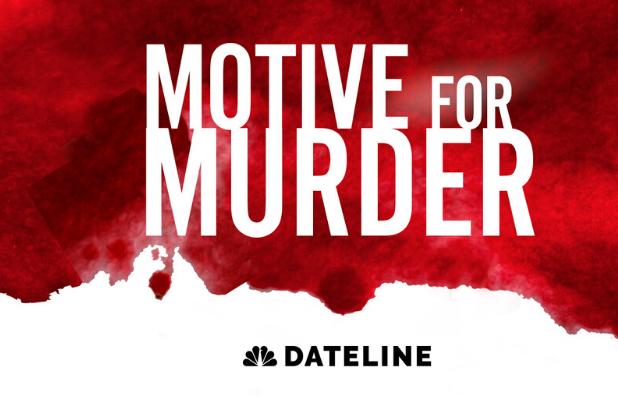 Motive for Murder Dateline
