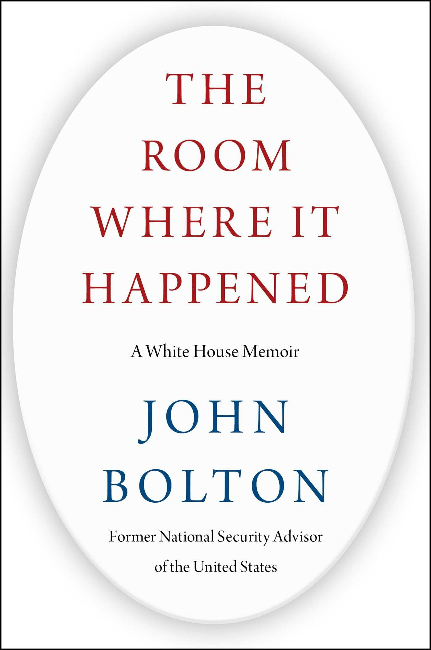 "John Bolton's ""The Room Where It Happened"""