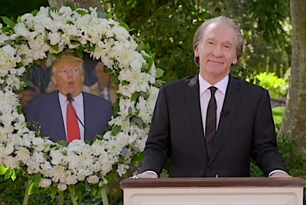 Bill Maher's Fake Eulogy for Trump Is as Mean as You'd Expect