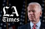 Joe Biden LA Times Los Angeles Times