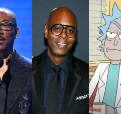 Eddie Murphy, Dave Chappelle, Rick and Morty
