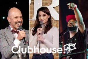clubhouse stand-up comedy