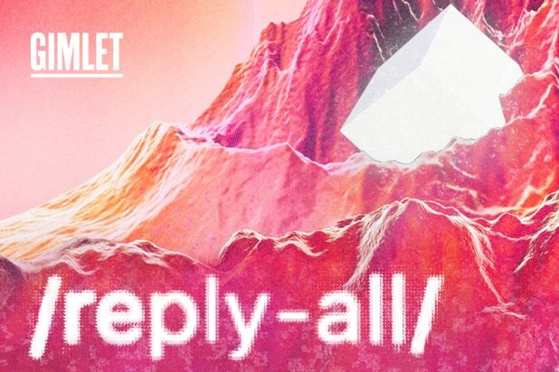 gimlet reply-all podcast